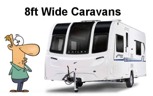8ft Wide Caravans